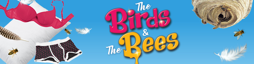 PAST EVENT: The Birds and the Bees – Drayton Entertainment (Cambridge, ON) May 22 – September 1, 2018